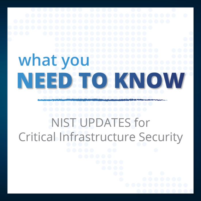 NIST Updates Guidance for Critical Infrastructure Security: What You Need to Know